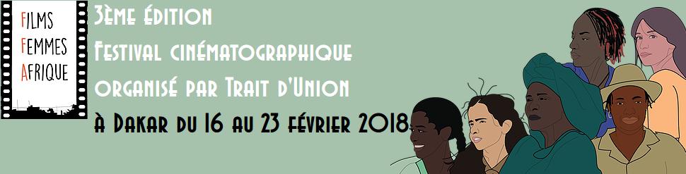 3ème Festival Films Femmes Afrique Dakar 2018